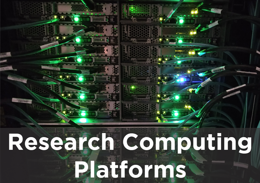 Research Computing Platforms