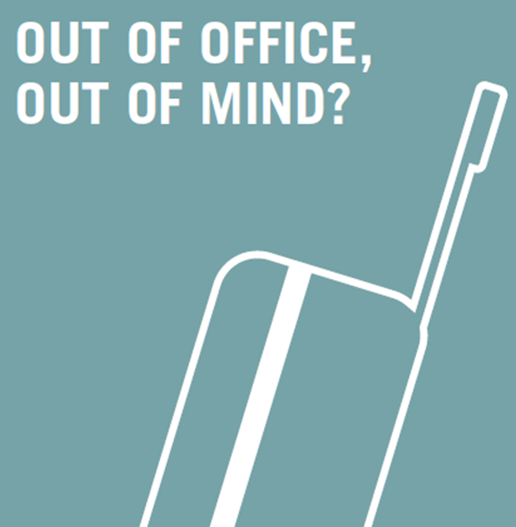 Out of office, out of mind?