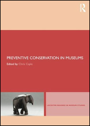 Preventive Conservation in Museums book cover