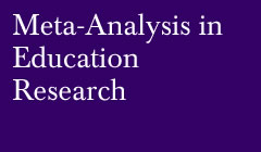Meta-analysis in Education Research