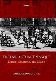 Image: <i>The Early Stuart Masque: Dance, Costume, and Music</i>