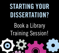 Starting your dissertation? Book a Library Training Session!