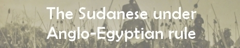 Link to the Sudanese Under Anglo-Egyptian Rule section of the exhibition