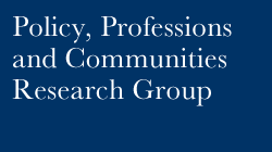 Policy, Professions and Communities Research Group