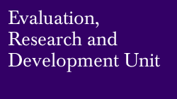 Evaluation, Research and Development Unit