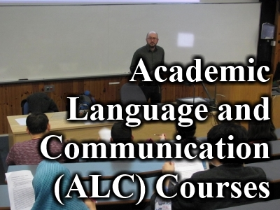 Academic Language and Communication (ALC) Courses