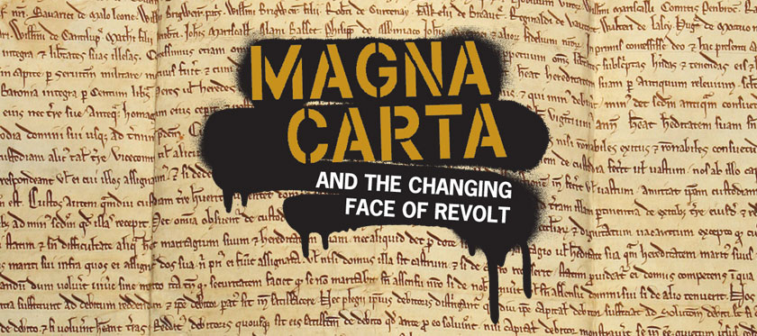 Magna Carta and the Changing Face of Revolt